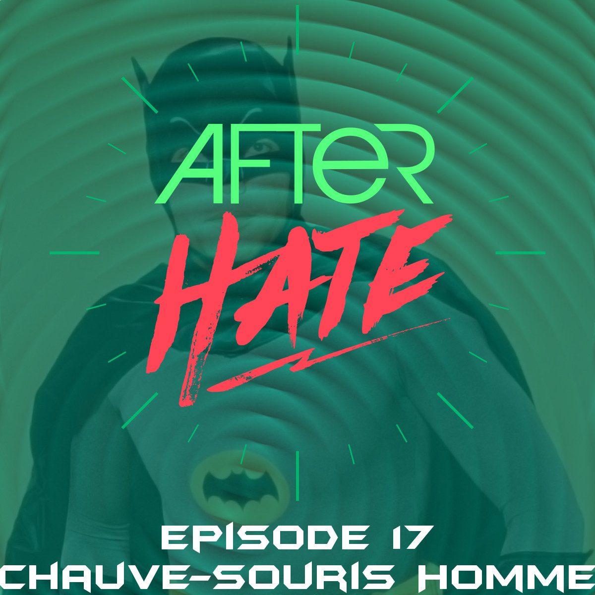 Episode 17 : Chauve-souris Homme