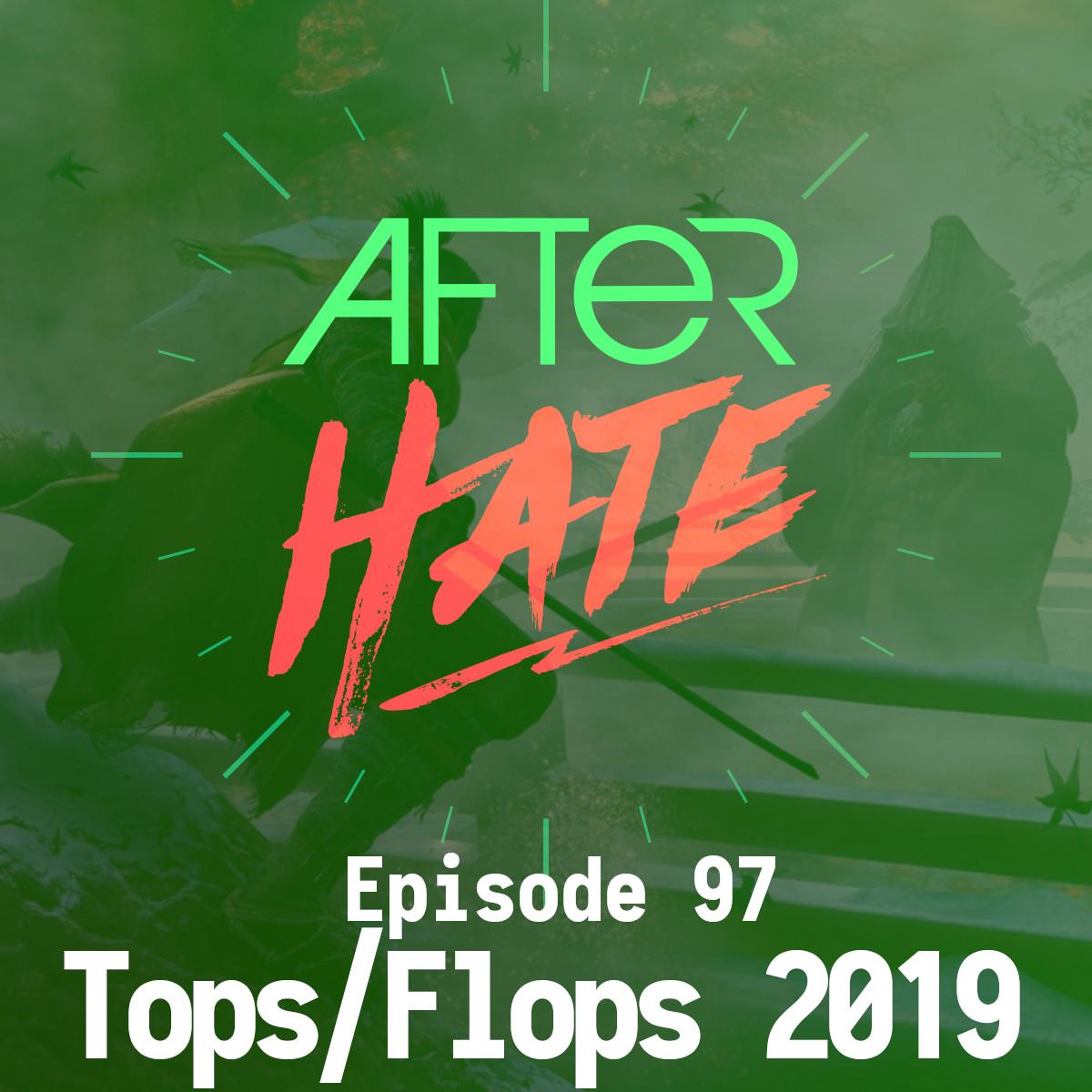 Episode 97 : Tops/Flops 2019