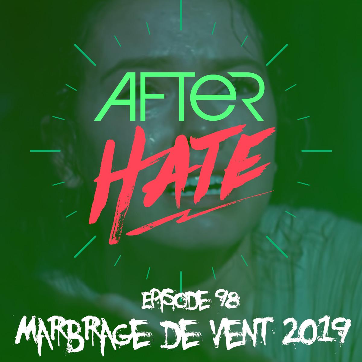 Episode 98 : Marbrage de Vent 2019