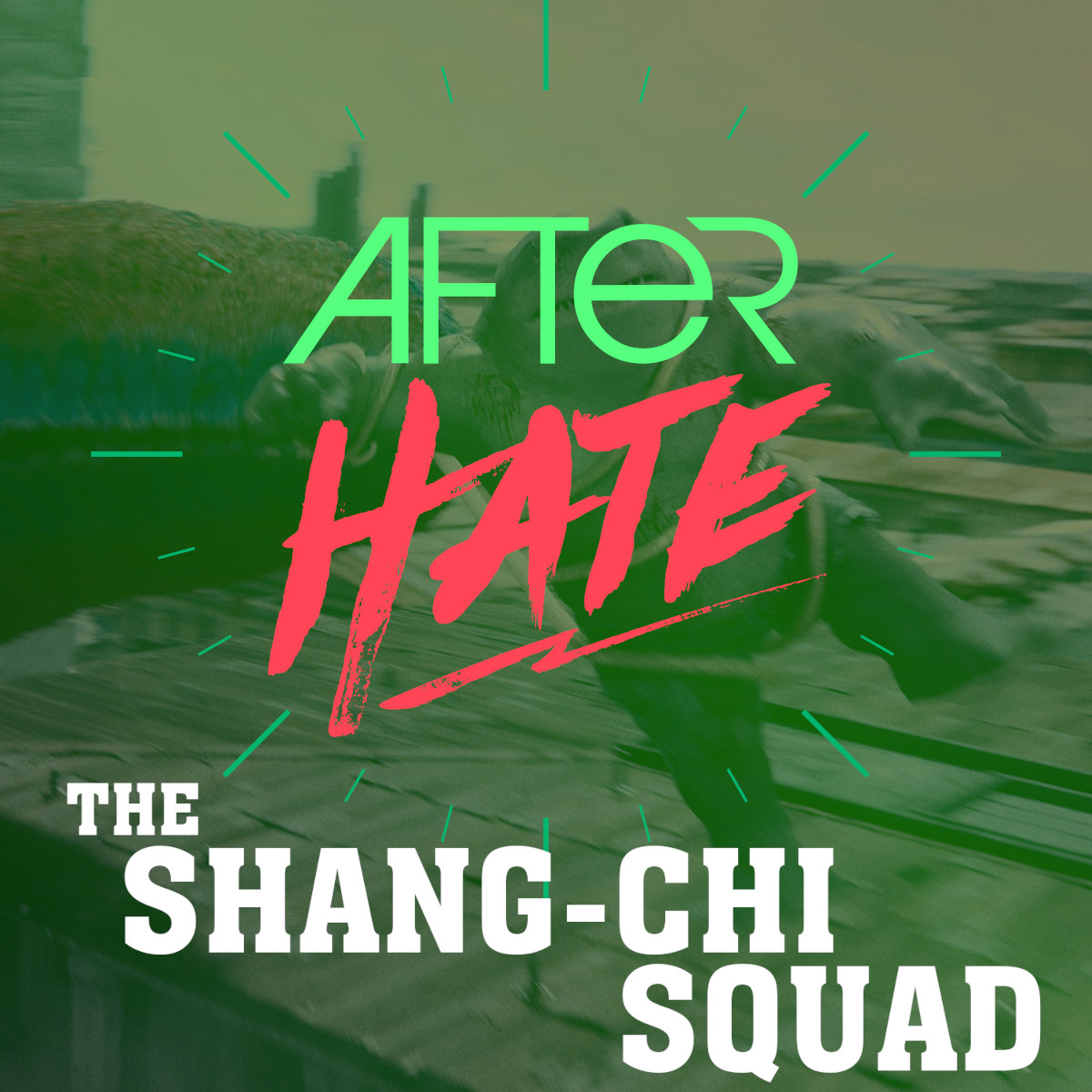 Episode 135 : The Shang-Chi Squad